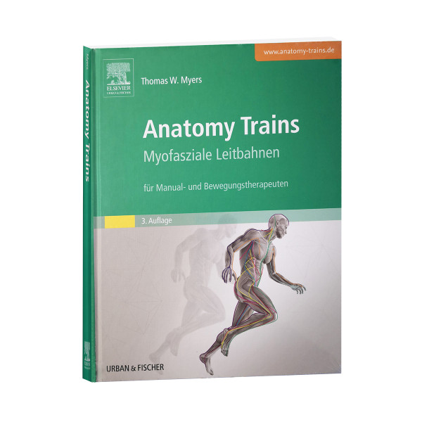 Anatomy Trains - Myofascial Tracks - 3rd Edition