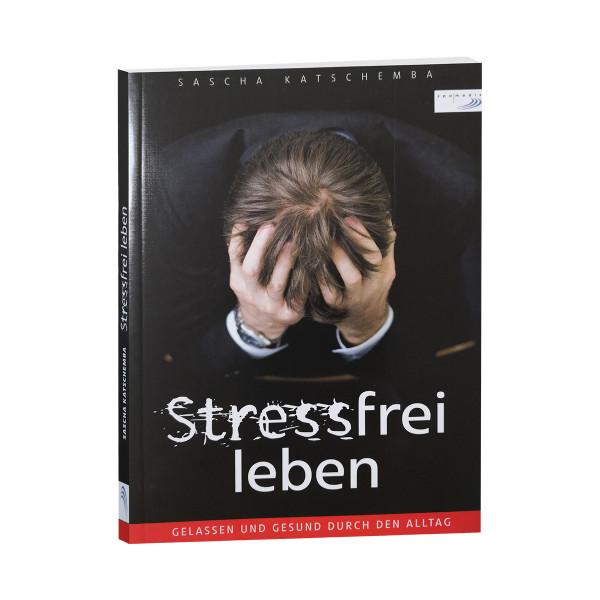 Stressfrei leben