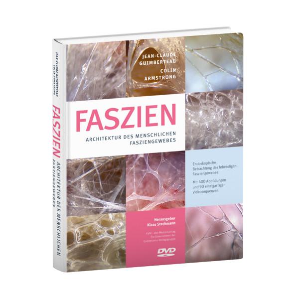 FASZIEN - Architektur des menschlichen Fasziengewebes